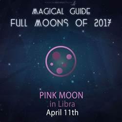 Full Moon April 2017 Magical Recipies Online Full Moon Astrology April 11 2017