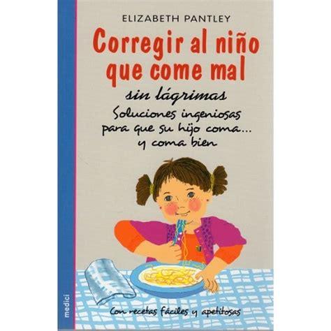 libro dar voz al nio crianza natural productos corregir al nio que come mal sin lgrimas