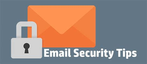 top 9 email security tips you should