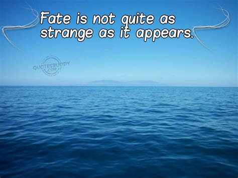 quotes about fate destiny fate and quotes quotesgram