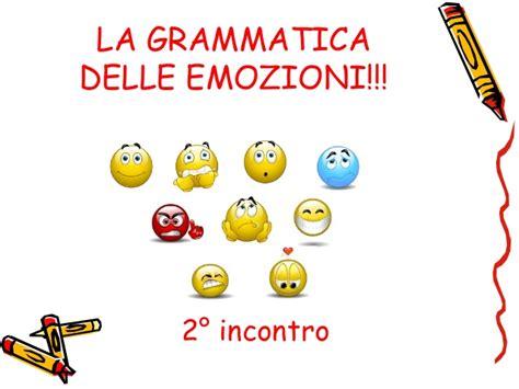 delle emozioni verbi la grammatica delle emozioni