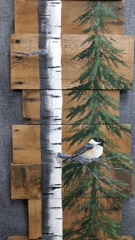 tree painted on wood ideas wood pallet white birch pine tree reclaimed painted white birch chickadee bird