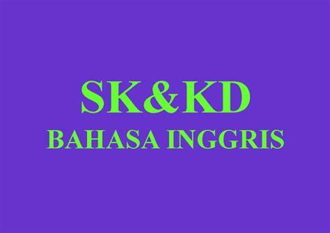 tutorial bahasa inggris sd standar kompetensi dan kompetensi dasar sk kd bahasa