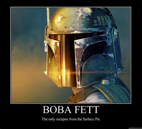 Boba Fett Meme - star wars boba fett memes