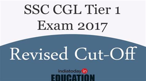 Tier 1 Mba Colleges In India 2017 by Ssc Cgl Tier 1 2017 Check Revised Cut Offs Here