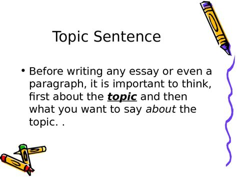 Before Writing An Essay by Topic Sentence Before Writing Any Essay