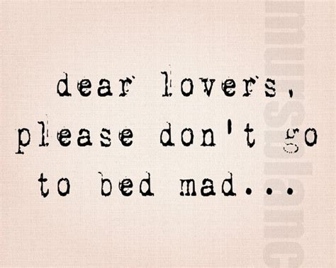 don t go to bed angry don t go to bed mad quotes pinterest the o jays