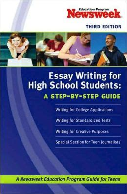 Step By Step Essay Writing Guide by Essay Writing For High School Students A Step By Step Guide By Newsweek Education Program