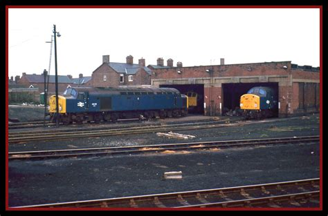 Sheds Northwich by Class 40s Northwich Shed April 1978 Northwich Shed As Seen Flickr