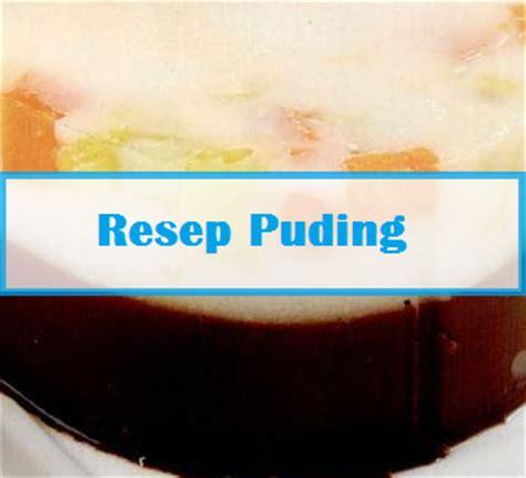 cara mudah buat puding warnet cyber cara membuat puding mudah resep kue