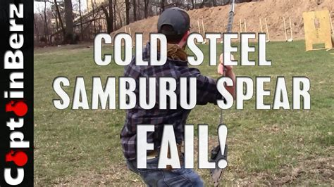 cold steel fail cold steel samburu spear fail