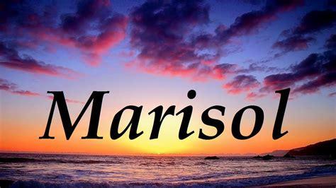 imagenes animadas nombre marisol marisol significado y origen del nombre youtube