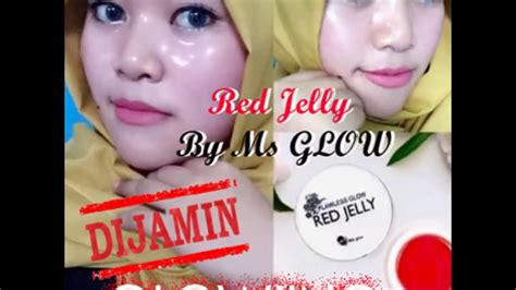 cream wajah yang membuat wajah glowing cream red jelly bpom by ms glow bikin wajah glowing youtube