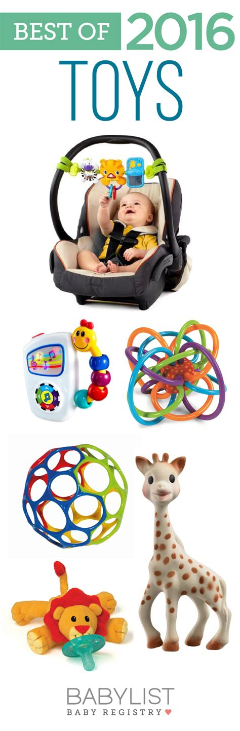 the best toys best baby toys of 2017