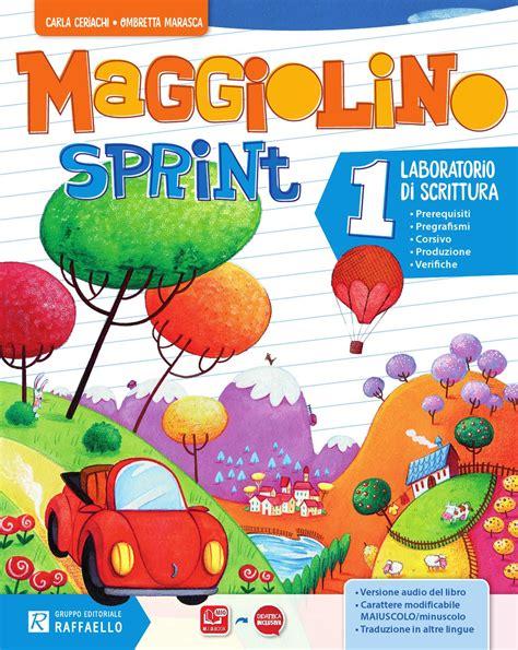 maggiolino sprint classe 1 laboratorio di scrittura by gruppo editoriale raffaello issuu