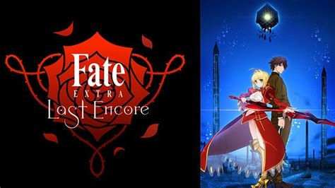 Anime Fate Series Batch Fate Last Encore Episode 01 10 Subtitle Indonesia