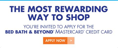 bed bath and beyond credit card application bed bath and beyond earn rewards for all your purchases