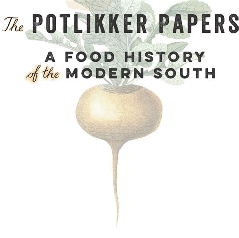 the potlikker papers a food history of the modern south books home t edge