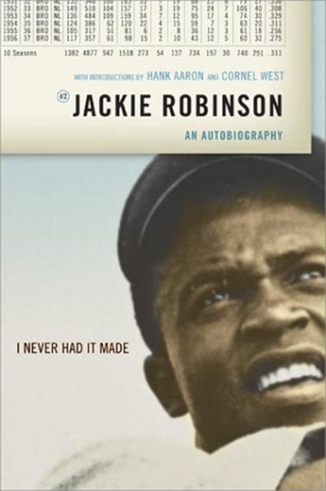Jackie Robinson An American Book I Never Had It Made By Jackie Robinson Reviews Discussion Bookclubs Lists