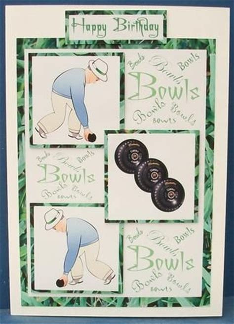 Bowls Birthday Card 17 Best Images About Lawn Bowls On Pinterest Card Making
