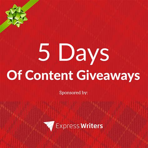 Days Of Giveaways - we re doing 5 days of content giveaways express writers