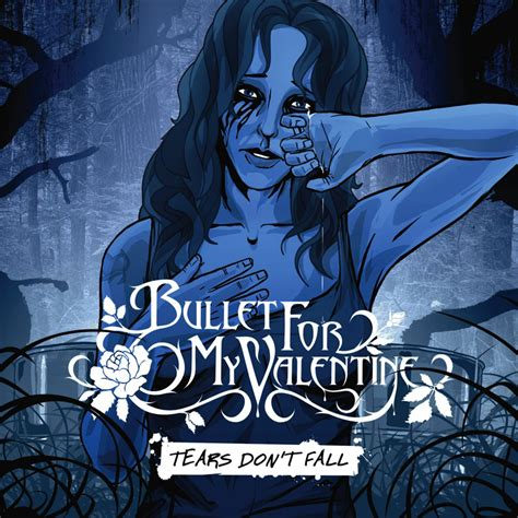 bullet for my tears dont fall lyrics bullet for my fanart fanart tv