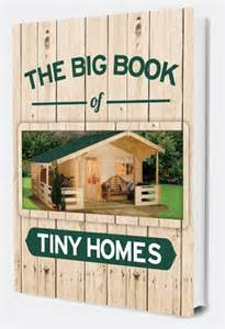 Small Homes Book The Big Book Of Tiny Homes Omnishop
