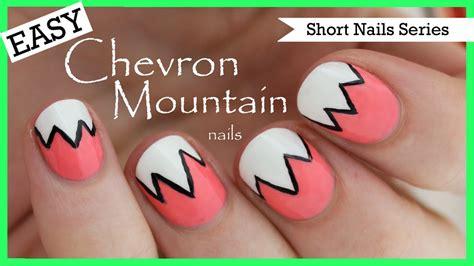 easy nail art pdf easy chevron mountains nail art for short nails 2 youtube