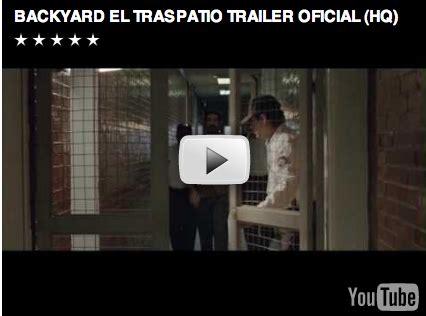 backyard el traspatio メキシコ映画情報 backyard el traspatio スペイン語学習のヒント