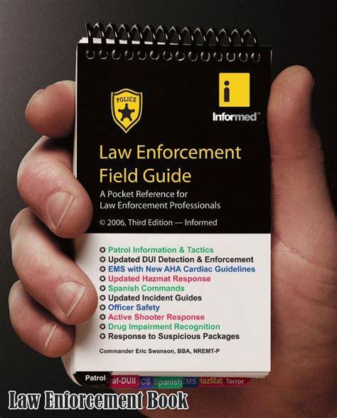 Guide Book Lawas enforcement field guide enforcement books enforcement fields and