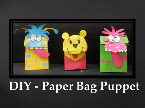 How To Make Paper Bag Puppets - diy how to make paper bag puppet