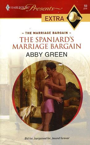 the consequence she cannot deny harlequin presents books the spaniard s marriage bargain by abby green fictiondb