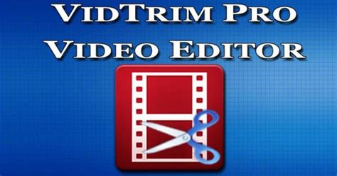 vidtrim pro apk best android editor app aw center