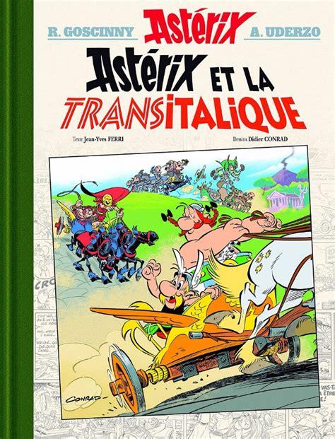 asterix 37 astrix en ast 233 rix albums luxe en tr 232 s grand format 37 ast 233 rix et la transitalique