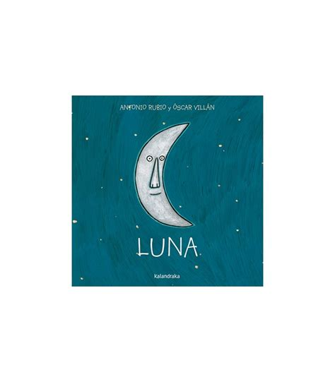libro de la cuna a libros colecci 243 n de cuna a la luna kalandraca porteofeliz