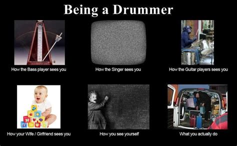 Drummer Memes - drummer drummers quotes pinterest funny friends and lol