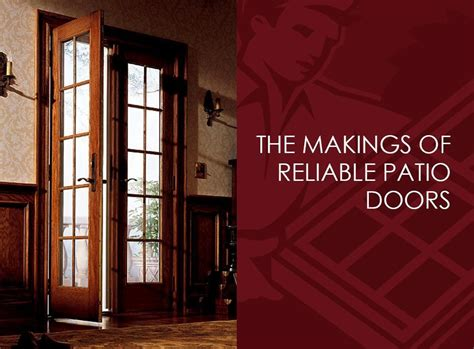 Drafty Patio Door The Makings Of Reliable Patio Doors
