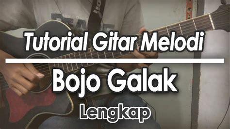 tutorial kunci gitar melodi tutorial gitar melodi bojo galak via vallen pendhoza