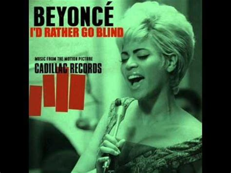 beyonce i d rather go blind lyrics beyonce i d rather go blind instrumental lyrics