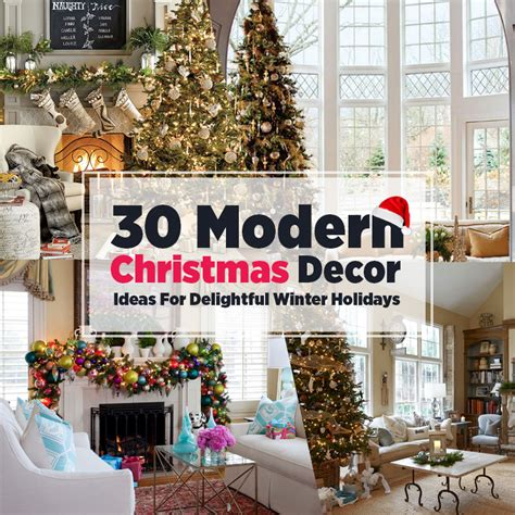 thirty contemporary christmas decor tips for delightful