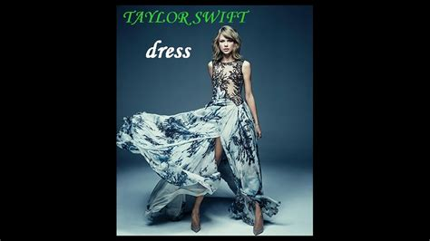taylor swift dress youtube taylor swift dress official audio youtube