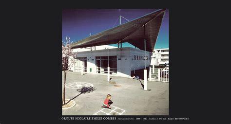 www architect com architecte montpellier enseignement groupe scolaire