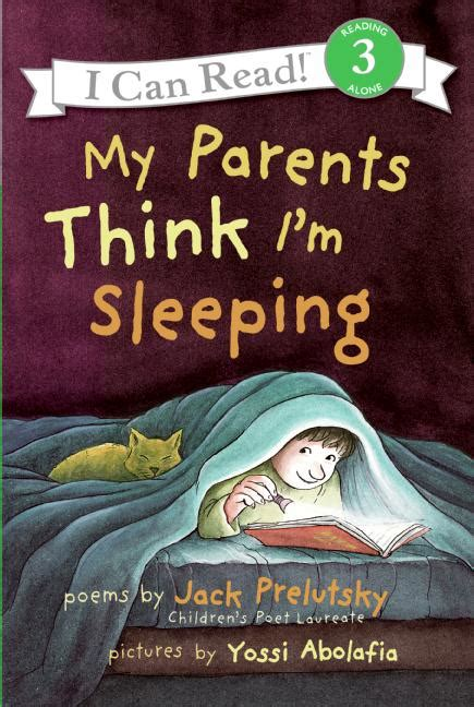 when i m asleep i can fly books my parents think i m sleeping by prelutsky