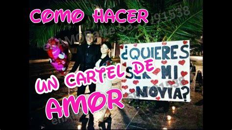 imagenes de un cartel para mi novio como hacer un cartel de amor quieres ser mi novia youtube