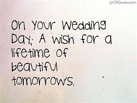 Wedding Quotes On by Wedding Day Quotes Www Imgkid The Image Kid Has It