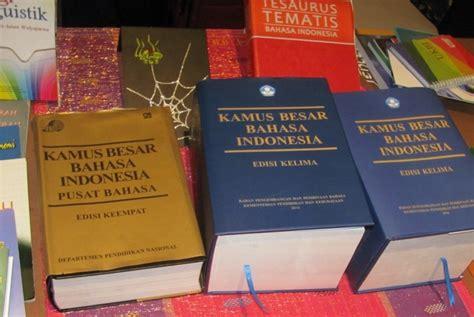 Kamus Besar Bahasa Indonesia Kbbi Hardcofer kbbi v diluncurkan mendikbud republika