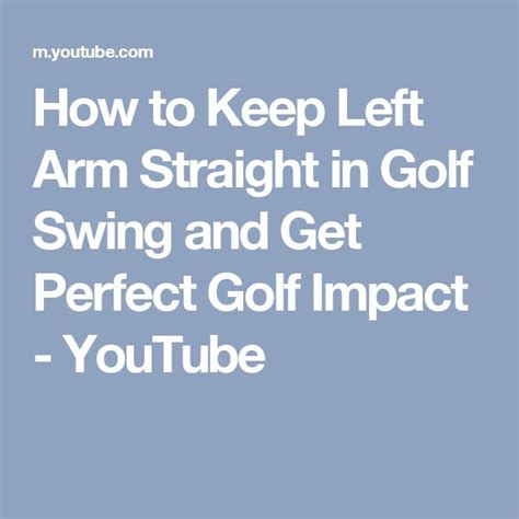 keep left arm straight golf swing 25 best ideas about perfect golf on pinterest golf