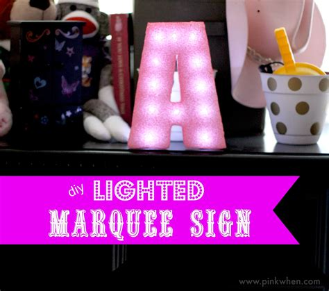 how to make a lighted sign how to make a marquee sign with styrofoam pinkwhen