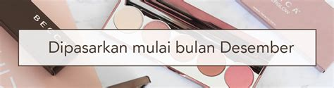 Bedak Sephora Di Indonesia resmi brand kosmetik asal amerika becca cosmetics kini