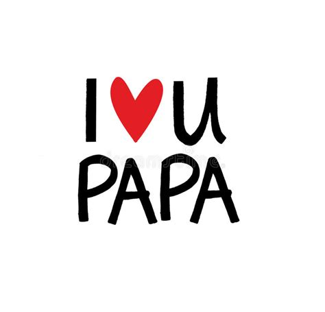 images of love you papa i love you dear happy papa stock illustration